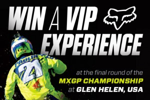 Win a VIP experience to Glen Helen MXGP with Fox